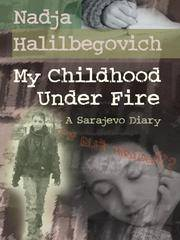 image of My Childhood Under Fire: A Sarajevo Diary