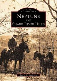 Neptune & Shark River Hills (NJ) (Images of America)