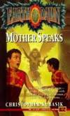 Mother Speaks