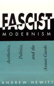 Fascist Modernism: Aesthetics, Politics and the Avant-garde