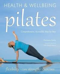 Pilates: relaxation, health, fitness (Health & Wellbeing)