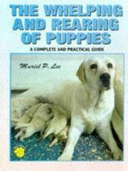 image of The Whelping and Rearing of Puppies: A Complete and Practical Guide