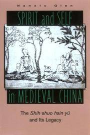 Spirit and Self in Medieval China: The Shih-Shuo Hsin-Yu and Its Legacy