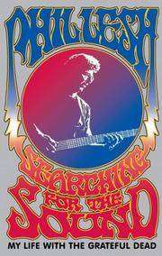 image of Searching for the Sound: My Life with the Grateful Dead