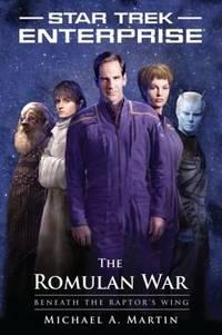 Star Trek: Enterprise: The Romulan War: Beneath the Raptor's Wing
