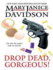 image of Drop Dead, Gorgeous! (The Gorgeous Series, Book 2)