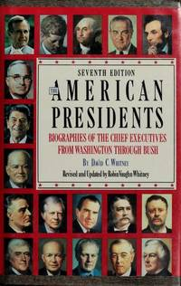image of The American Presidents : Biographies of the Chief Executives from Washington to Bush