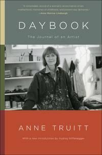 Daybook : The Journal of an Artist by Truitt, Anne