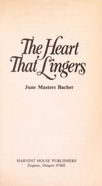 The Heart That Lingers
