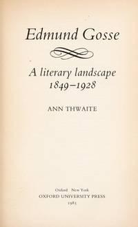Edmund Gosse: A Literary Landscape