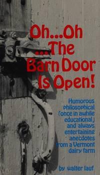 Oh Oh The Barn Door is Open