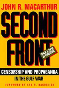 Second Front Censorship and Propaganda in the Gulf War