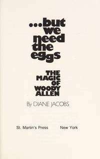But We Need the Eggs: The Magic of Woody Allen