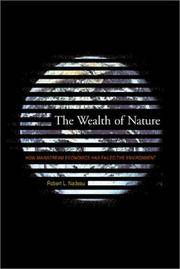 image of The Wealth of Nature: How Mainstream Economics Has Failed the Environment