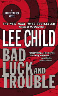 Bad Luck and Trouble (Jack Reacher, No. 11) by Child, Lee - 2008