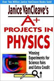 Janice Vancleave's A Projects In Physics