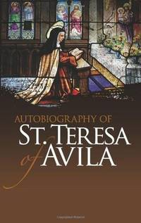 Autobiography of  St Theresa of Avila