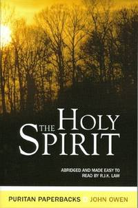 The Holy Spirit: Abridged and Made Easy to Read (Puritan Paperbacks series)