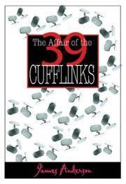 The Affair Of the 39 Cufflinks