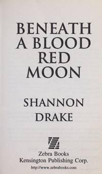 image of Beneath A Blood Red Moon (Zebra romantic suspense)
