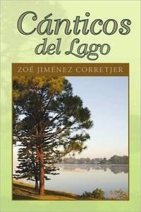 Canticos del Lago (Spanish Edition)