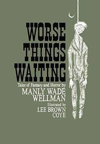 image of Worse Things Waiting