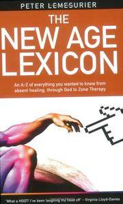 NEW AGE LEXICON: A Tongue-In-Cheek Guide For Those Who Think They Have The Truth...