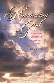 Romancing God: Evangelical Women and Inspirational Fiction