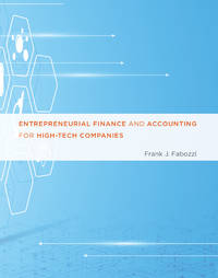 Entrepreneurial Finance and Accounting for High-Tech Companies (The MIT Press)