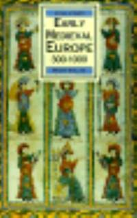 Early Medieval Europe, 300-1000, First Editon (Palgrave History of Europe)