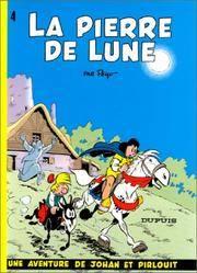 JOHAN ET PIRLOUIT T.4 ; LA PIERRE DE LUNE