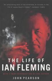 The Life Of Ian Fleming - Creator Of James Bond