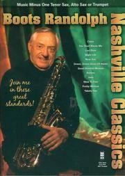Boots Randolph - Nashville Classics: Music Minus One for Tenor Sax, Alto Sax or Trumpet
