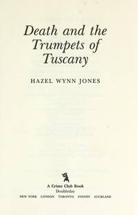 DEATH AND THE TRUMPETS OF TUSCANY