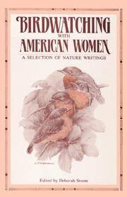 Birdwatching With American Women: A Selection of Nature Writings