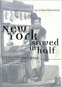 New York Sawed In Half: An Urban Historical