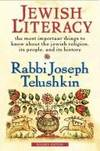 Jewish Literacy Revised Ed: The Most Important Things to Know About the Jewish Religion, Its...