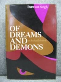 Of Dreams and Demons: An Indian Memoir