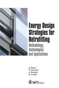 Energy Design Strategies for Retrofitting: Methodology, Technologies and Applications
