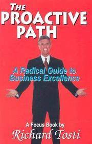 The Proactive Path: A Radical Guide to Business Excellence a Focus Book