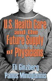 U.S. Healthcare and the Future Supply of Physicians