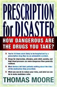 PRESCRIPTION FOR DISASTER The Hidden Dangers in Your Medicine Cabinet