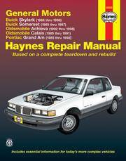 GM: Skylark, Somerset, Achieva, Calais, Grand Am, '85' thru 98 (Haynes Manuals)