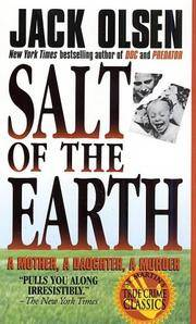 Salt Of The Earth by  Jack Olsen - Paperback - 1997 - from Squirreled Away Books and Biblio.com