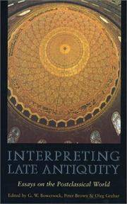 Interpreting Late Antiquity : essays on the postclassical World