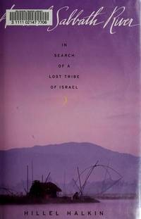 Across the Sabbath River: In Search of a Lost Tribe of Israel (In Search of a..