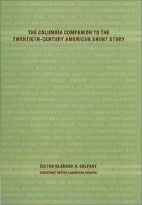 The Columbia Companion to the Twentieth-Century American Short Story.