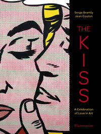 THE KISS A Celebration of Love in Art