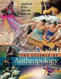The Essence of Anthropology by  Bunny  Harald E. L.; Walrath; McBride - Paperback - from SGS Trading Inc and Biblio.com
