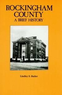 Rockingham County: A Brief History